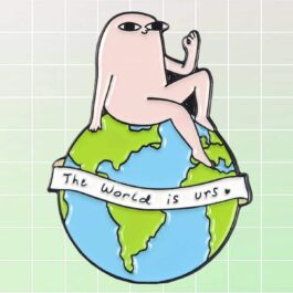 The World is Urs Ketnipz Enamel Pin Badge 1- Orezoria Aesthetic Outfits Shop - eGirl Outfits - Soft Girl Outfit