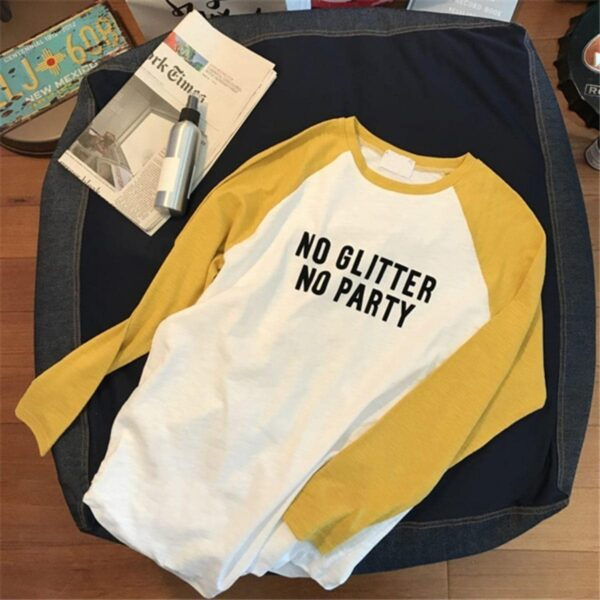 No Glitter No Party Raglan Long Sleeve - Orezoria Aesthetic Outfits Shop - Aesthetic Clothing - eGirl Outfits - Soft Girl Outfits.psd