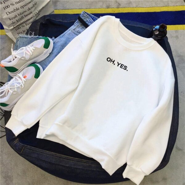 Oh, Yes Quote Aesthetic Sweatshirt 2 - Orezoria Aesthetic Outfits Shop - Aesthetic Clothing - eGirl Outfits - Soft Girl Outfits (2)