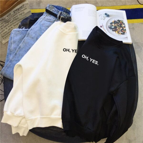 Oh, Yes Quote Aesthetic Sweatshirt 4 - Orezoria Aesthetic Outfits Shop - Aesthetic Clothing - eGirl Outfits - Soft Girl Outfits (2)