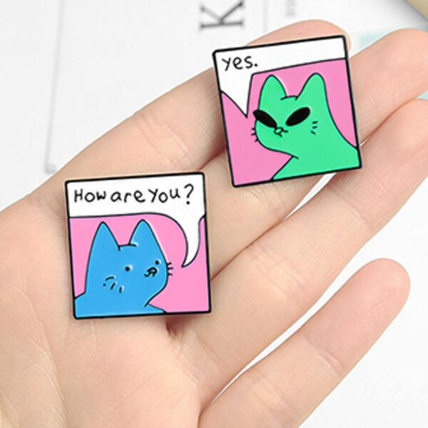 How Are You - Yes Alien Cat Enamel Pin