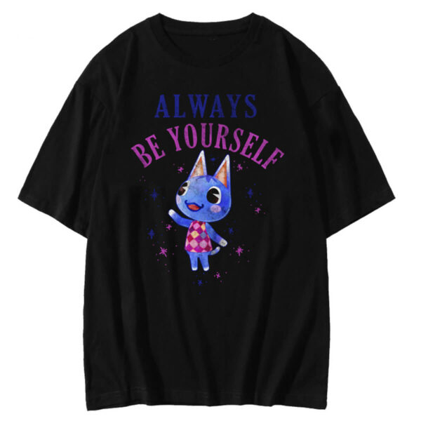 Always Be Yourself Rosie Peppy ACNH T-Shirt